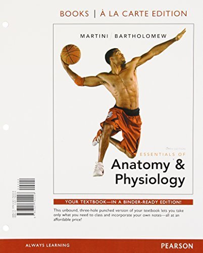 Essentials of Anatomy & Physiology, Books a la Carte Edition (6th Edition) by Frederic H. Martini (2012-01-14)