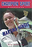 Martina Hingis (Champion Sport Biographies)