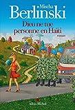 """Afficher """"Dieu ne tue personne en Haiti"""""""