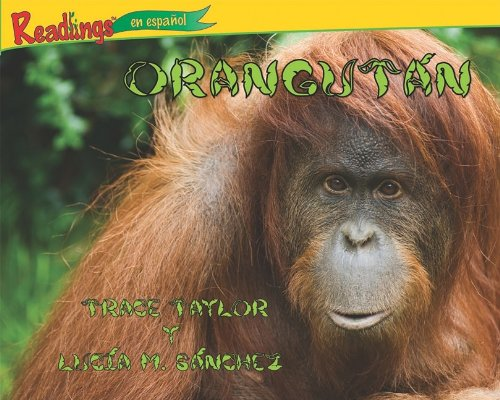 Orangutn (Orangutan) (Animales de Asia (Animals of Asia)) por Trace Taylor