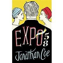 [(Expo 58)] [Author: Jonathan Coe] published on (September, 2013)