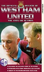 West Ham United: The Official Story Of The Season 1995/96 [VHS]