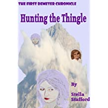 Hunting the Thingle (Demeter Chronicles Book 1)