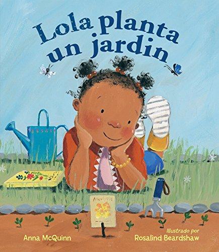 Lola Planta Un Jardín por Anna Mcquinn
