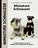 Miniature Schnauzer (Comprehensive Owner's Guide) by Lee Sheehan (2003-09-01)