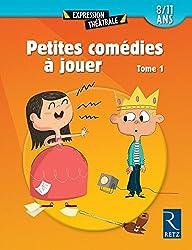 Petites comédies à jouer T. 1 (01)