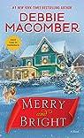 Merry and Bright: A Novel par Macomber