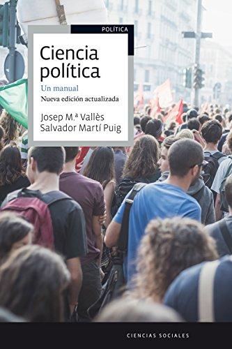 Ciencia política. Un manual: Nueva edición actualizada (Ariel Ciencias Políticas) por Josep Mª Vallès