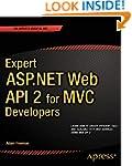 Expert ASP.NET Web API 2 for MVC Deve...