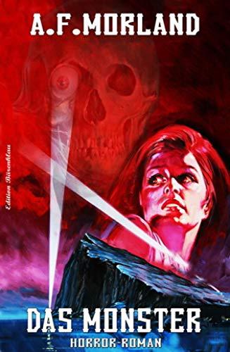 Das Monster: Horror-Roman