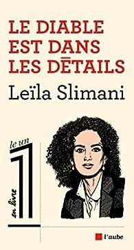 Le diable est dans les détails  par Leïla Slimani