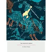 The Complete Crepax: The Time Eater and Other Stories