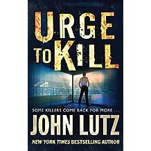 Urge to Kill (Frank Quinn Book 4)