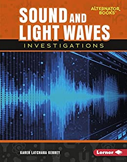Sound and Light Waves Investigations (Key Questions in Physical Science (Alternator Books ® )) PDF Descargar