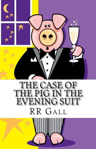 the-case-of-the-pig-in-the-evening-suit-volume-1-dumfries-detective-trilogy