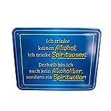 Geschenkbox Geprägtes Blech-Schild mit Witzigem Spruch Ich Trinke Keinen Alkohol, ca. 22 x 17 cm