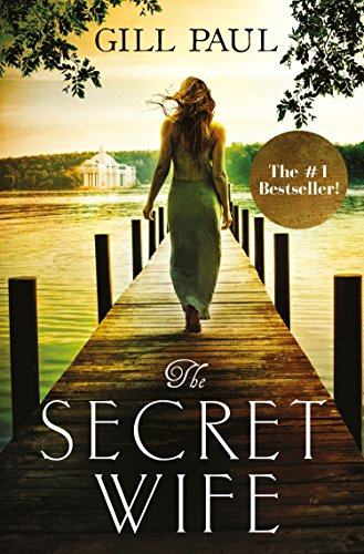 The Secret Wife: A captivating story of romance, passion and mystery (English Edition) por Gill Paul