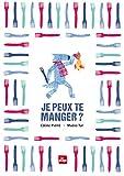 Je peux te manger ? | Pierré, Coline (1987-....). Auteur