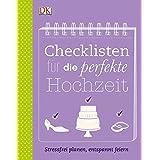 Checklisten für die perfekte Hochzeit: Stressfrei planen, entspannt feiern