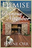 Demise of a Devious Neighbor: A River's Edge Cozy Mystery: Volume 2 (River's Edge Cozy Mysteries)