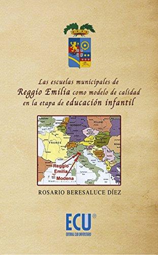 Las escuelas municipales de Reggio Emilia como modelo de calidad en la etapa de educación infantil