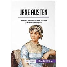 Jane Austen: La novela doméstica, entre realismo y análisis psicológico (Arte y literatura)
