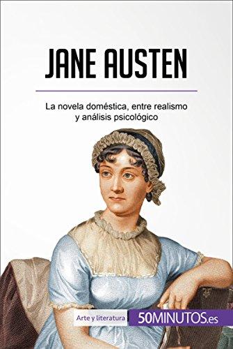 Jane Austen: La novela doméstica, entre realismo y análisis psicológico (Arte y literatura) por 50Minutos.es
