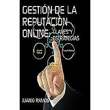 Gestión de la reputación online: Claves y estrategias