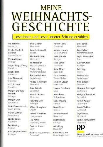 MEINE WEIHNACHTSGESCHICHTE - Leserinnen und Leser unserer Zeitung erzählen. [Bergische Morgenpost / Solinger Morgenpost] -