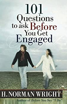 101 Questions to Ask Before You Get Engaged (English Edition) di [Wright, H. Norman]
