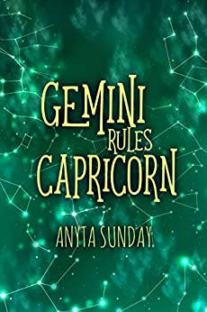 Gemini Rules Capricorn: Signs of Love 3.5 (English Edition) von [Sunday, Anyta]