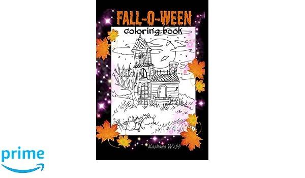 Fall-0-Ween: coloring book: Amazon.co.uk: Nashana Webb ...