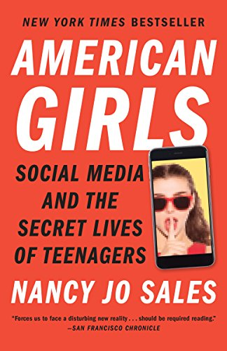 American Girls: Social Media and the Secret Lives of Teenagers (English Edition) - Internet-web-kameras