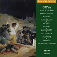 Art & Music: Goya - Music of His Time