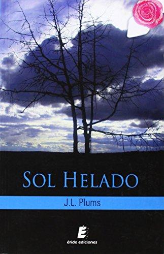 Sol Helado por JL Plums