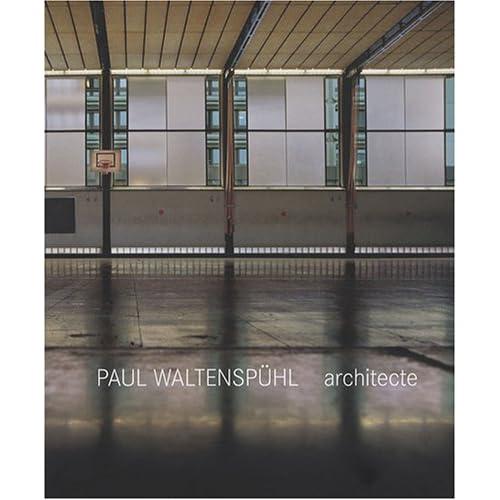 Paul Waltenspülh, architecte et ingénieur