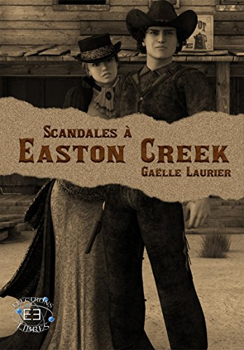 Scandales à Easton Creek par [Laurier, Gaelle]