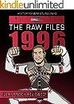 The Raw Files: 1996 (English Edition)