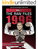 The Raw Files: 1996