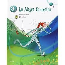 La alegre compañía Antologia de textos 3º Primaria SPX (Projecte Superpixèpolis) - 9788447927685