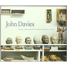 John Davies: Sculptures and Drawings Since 1968