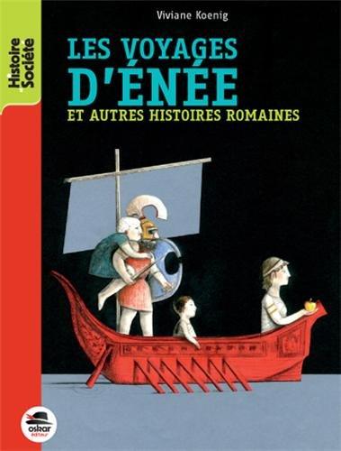 Les voyages d'Ene : et autres histoires romaines