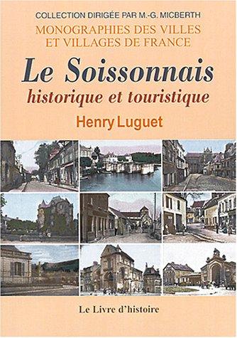 Le Soissonnais historique et touristique