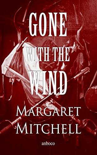 Gone with the Wind (English Edition) eBook: Margaret Mitchell: Amazon.es: Tienda Kindle