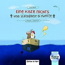 Eine Kiste Nichts: Kinderbuch Deutsch-Italienisch