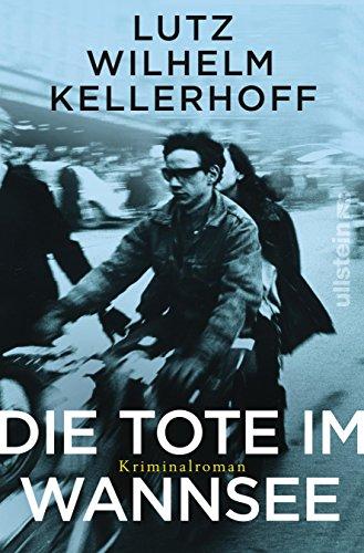 Buchseite und Rezensionen zu 'Die Tote im Wannsee: Kriminalroman' von Lutz Wilhelm Kellerhoff