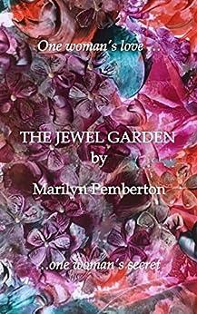 The Jewel Garden by [Pemberton, Marilyn]