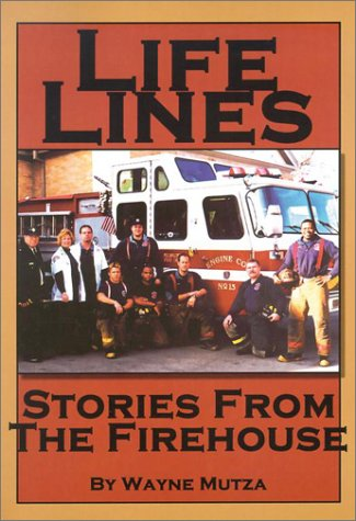 life-lines-stories-from-the-firehouse-wisconsin
