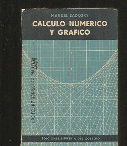 CALCULO NUMERICO Y GRAFICO