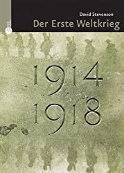 1914-1918, Der Erste Weltkrieg